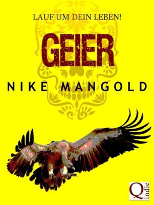 Geier, Nike Mangold