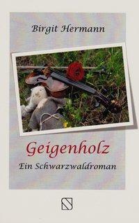 Geigenholz - Birgit Hermann pdf epub