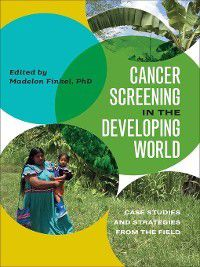 Geisel Series in Global Health and Medicine: Cancer Screening in the Developing World