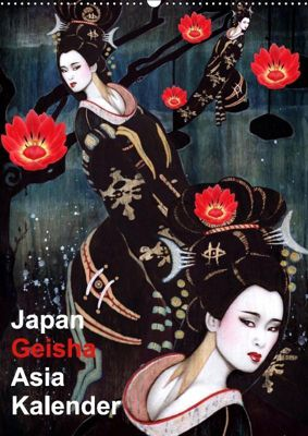 Geisha Asia Japan Pin-up Kalender (Wandkalender 2019 DIN A2 hoch), Sara Horwath Burlesque up your wall