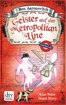 Geister auf der Metropolitan Line, Ben Aaronovitch