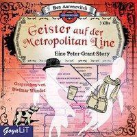 Geister auf der Metropolitan Line, 3 Audio-CDs, Ben Aaronovitch