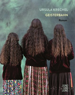 Geisterbahn, Ursula Krechel