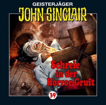 Geisterjäger John Sinclair Band 39: Schreie in der Horror-Gruft (1 Audio-CD), Jason Dark