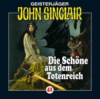 Geisterjäger John Sinclair Band 41: Die Schöne aus dem Totenreich (1 Audio-CD), Jason Dark