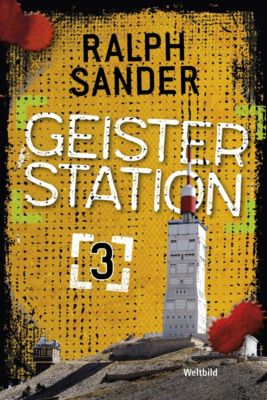 Geisterstation Band 3, Ralph Sander
