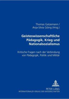Geisteswissenschaftliche Pädagogik, Krieg und Nationalsozialismus