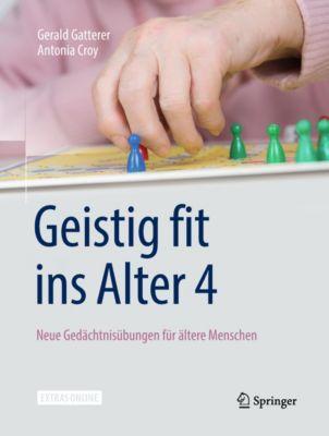 Geistig fit ins Alter 4, Gerald Gatterer, Antonia Croy