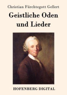 Geistliche Oden und Lieder, Christian Fürchtegott Gellert