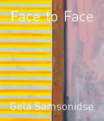 Gela Samsonidse - Face to Face, Gela Samsonidse