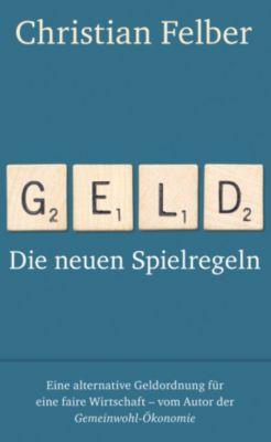 Geld, Christian Felber