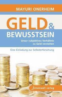 Geld & Bewusstsein, Mayuri Onerheim