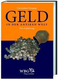 Geld in der Antiken Welt, Christopher Howgego