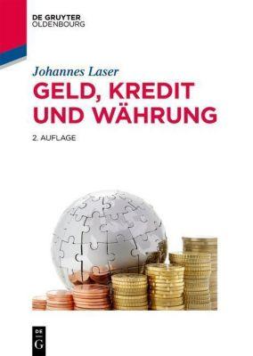 Geld, Kredit und Währung, Johannes Laser