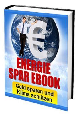 Geld sparen und Klima schützen!, Ruediger Kuettner-Kuehn