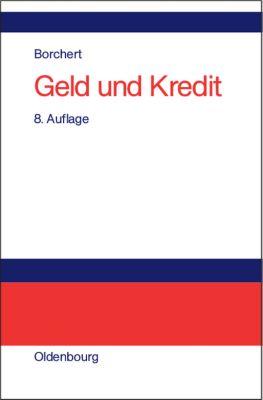Geld und Kredit, Manfred Borchert