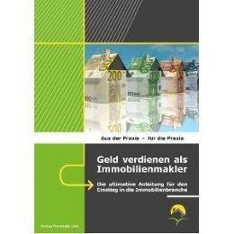 Geld verdienen als Immobilienmakler - Ralf Benz pdf epub