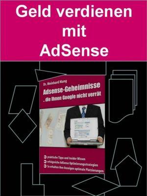 Geld verdienen mit AdSense, Dr. Meinhard Mang