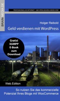Geld verdienen mit WordPress, Holger Reibold