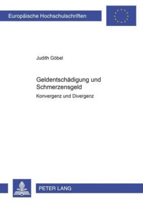 Geldentschädigung und Schmerzensgeld, Judith Göbel