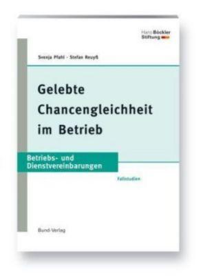 Gelebte Chancengleichheit im Betrieb, Svenja Pfahl, Stefan Reuyß