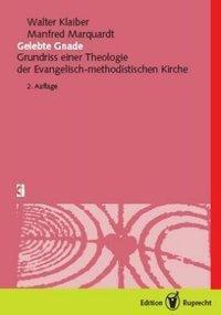 Gelebte Gnade, Walter Klaiber, Manfred Marquardt