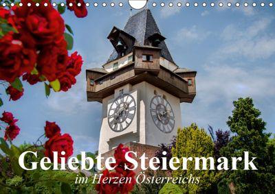 Geliebte Steiermark im Herzen Österreichs (Wandkalender 2019 DIN A4 quer), Elisabeth Stanzer