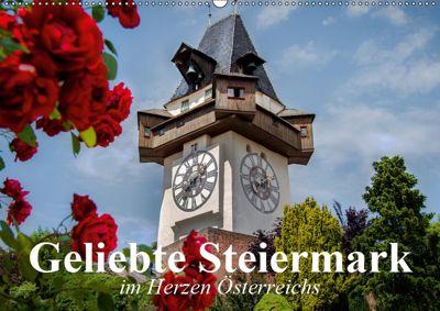 Geliebte Steiermark im Herzen Österreichs (Wandkalender 2019 DIN A2 quer), Elisabeth Stanzer