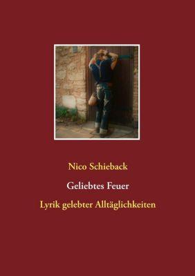Geliebtes Feuer, Nico Schieback