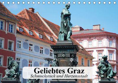 Geliebtes Graz. Schmuckstück und Herzensstadt (Tischkalender 2019 DIN A5 quer), Elisabeth Stanzer