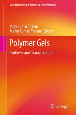 Gels Horizons: From Science to Smart Materials: Polymer Gels