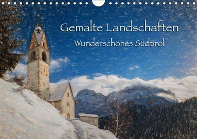 Gemalte Landschaften - Wunderschönes Südtirol (Wandkalender 2019 DIN A4 quer), Georg Niederkofler