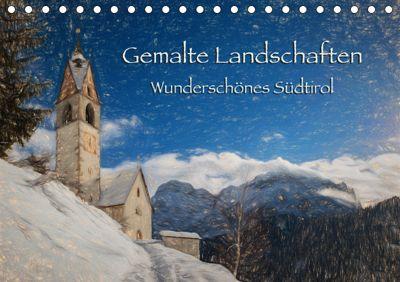 Gemalte Landschaften - Wunderschönes Südtirol (Tischkalender 2019 DIN A5 quer), Georg Niederkofler
