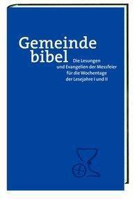 Gemeinde-Bibel, Lesejahre I und II - Wochentage
