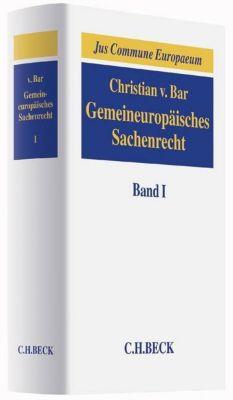 Gemeineuropäisches Sachenrecht, Christian von Bar