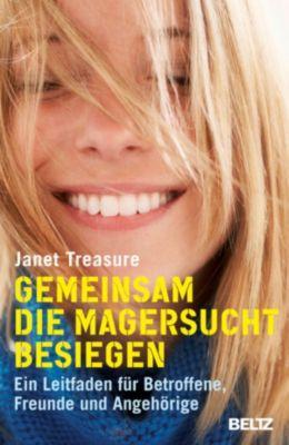 Gemeinsam die Magersucht besiegen, Janet Treasure, June Alexander
