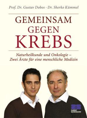 Gemeinsam gegen Krebs, Gustav Dobos, Sherko Kümmel