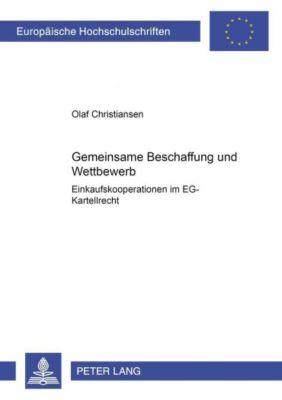 Gemeinsame Beschaffung und Wettbewerb, Olaf Christiansen