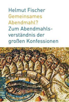 Gemeinsames Abendmahl?, Helmut Fischer