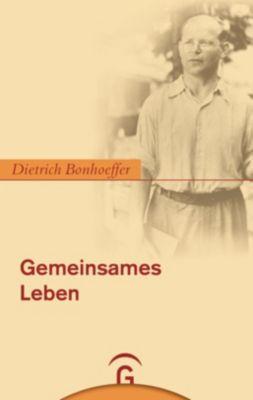 Gemeinsames Leben, Dietrich Bonhoeffer