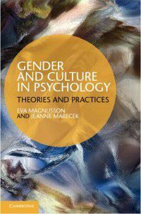 Gender and Culture in Psychology, Eva Magnusson, Jeanne Marecek