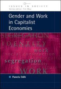 Gender And Work In Capitalist Economies, Pam Odih