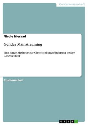 Gender Mainstreaming, Nicole Nieraad