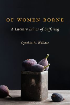 Gender, Theory, and Religion: Of Women Borne, Cynthia Wallace