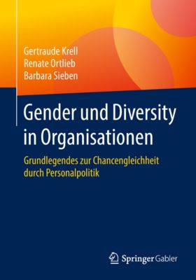 Gender und Diversity in Organisationen, Gertraude Krell, Barbara Sieben, Renate Ortlieb