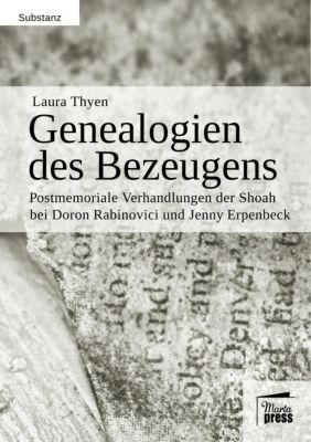 Genealogien des Bezeugens, Laura Thyen