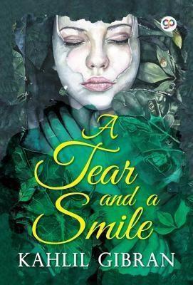 GENERAL PRESS: A Tear and a Smile, Kahlil Gibran, Gp Editors