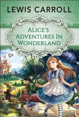 GENERAL PRESS: Alice's Adventures in Wonderland, Lewis Carroll