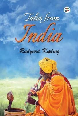 GENERAL PRESS: Tales from India, Rudyard Kipling, Gp Editors
