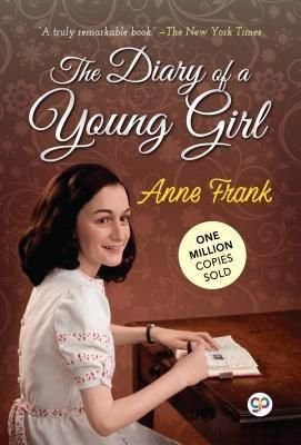 GENERAL PRESS: The Diary of a Young Girl, Anne Frank